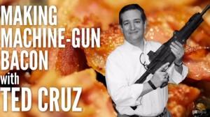 Ted-Cruz-Machine-Gun-Bacon